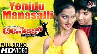 "Download Lagu Yenidu Manasalli ""Official HD Video"" - TEENAGE Feat. Master Kishan.. Mp3"