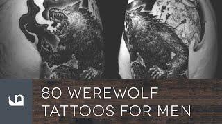 Video 80 Werewolf Tattoos For Men MP3, 3GP, MP4, WEBM, AVI, FLV Agustus 2018
