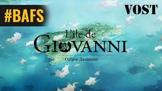 Nonton L Ile De Giovanni     Bande Annonce Vostfr   2014 Film Subtitle Indonesia Streaming Movie Download