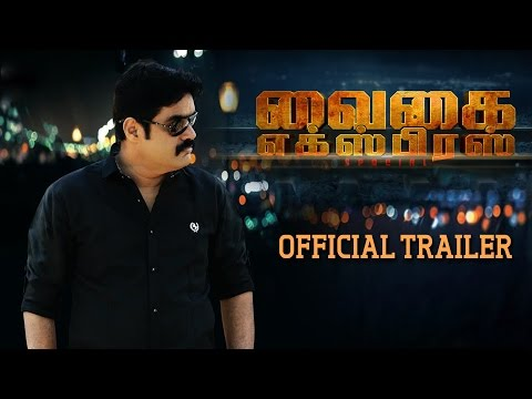 Vaigai Express Trailer
