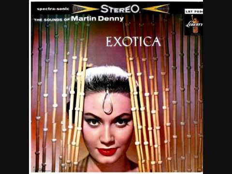 The Sounds of Martin Denny - Exotica (1957)  Full vinyl LP