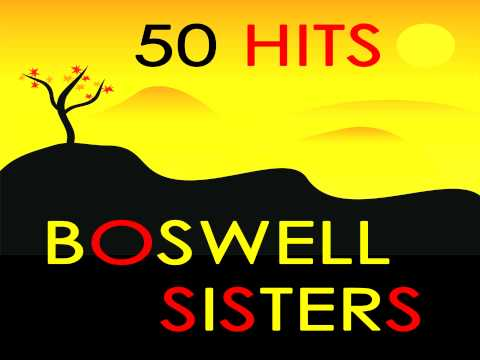 Boswell Sisters - Way Back Home