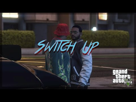"""GTA 5- BALLERS [S1] [E2] """"'Switch Up""""'"""