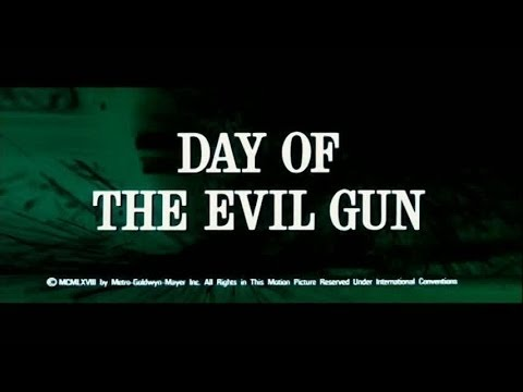 Day Of The Evil Gun