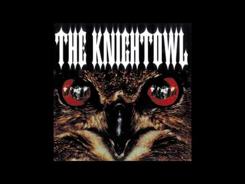 Knight Owl - Here Comes The Knightowl (High Quality Audio)