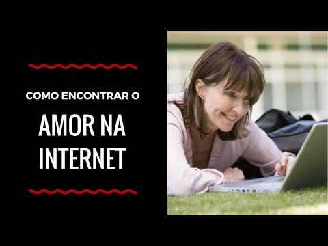 Como encontrar o Amor na Internet