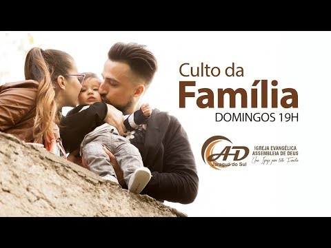Culto da Família - 07/01/2018