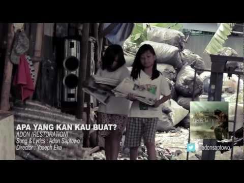 adon - Title : Apa Yang Kan Kau Buat? // Artist : Adon // Album : Restoration // Director : Yoseph Eka // Cast : Tracy Trinita, Samantha Hartono, Christopher Harton...