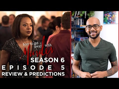 Season 6 Episode 5 | How To Get Away With Murder | Review & Predictions