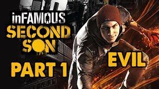inFamous: Second Son Evil Walkthrough Part 1 - Sacrifice the Tribe - Evil&Expert Playthrough