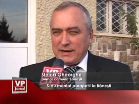 S-au montat parapeții la Bănești