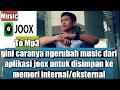 Cara download musik JOOX menjadi mp3 tanpa streaming