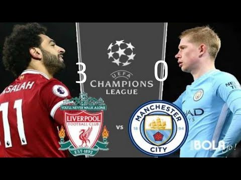 Hasil Liga Champion Tadi Malam Liverpool Vs Man City Highlight...