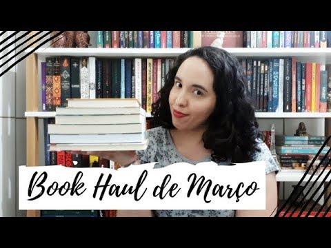 Book Haul de Março (2019) | VEDA #9 | Um Livro e Só