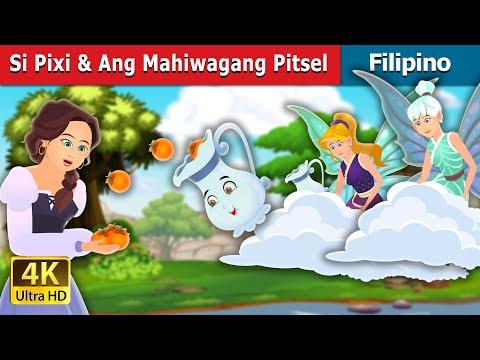 Si Pixi & Ang Mahiwagang Pitsel   Pixi & The Magic Pitcher Story   Filipino Fairy Tales