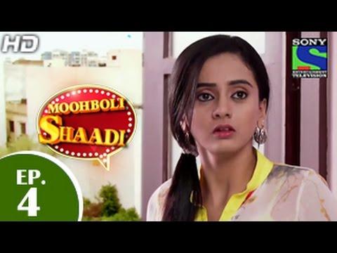 Mooh Boli Shaadi - मुह बोली शादी - Episode 4 - 26h February 2015