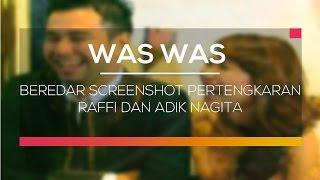 Video Beredar Screenshot Pertengkaran Raffi dan Adik Nagita - Was Was MP3, 3GP, MP4, WEBM, AVI, FLV April 2019