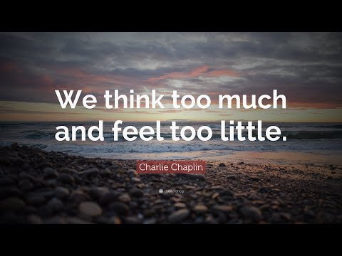 Nice quotes - 30 Charlie Chaplin Inspirational Quotes  That Will Change Your Life