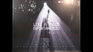 Like A Flood (Spontaneous) - Molly Skaggs | MOMENTS: MIGHTY SOUND