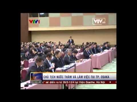 Chủ tịch nước Trương Tấn Sang cùng đoàn Doanh nghiệp Việt Nam tới Osaka