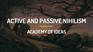 Active And Passive Nihilism