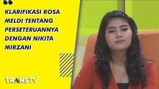Video P3H - Klarifikasi Rosa Meldianti Tentang Perseteruannya Dengan Nikita Mirzani (25/7/19) Part 3 MP3, 3GP, MP4, WEBM, AVI, FLV Agustus 2019