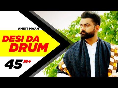 Desi Da Drum   Amrit Maan   Latest Punjabi Song 20