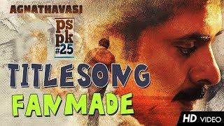 Download Lagu Agnathavasi #PSPK25 #PowerStar Lyrical Video Song | #PawanKalyan | #Trivikram | #Agnathavasi Mp3