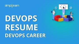 DevOps Resume | DevOps Engineer Skills & Resume | DevOps Career | DevOps Tutorial | Simplilearn