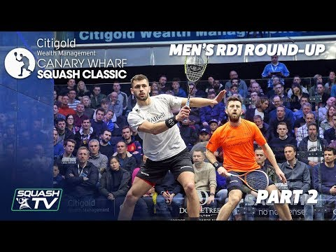 Squash: Canary Wharf Classic - Rd 1 Roundup [Pt. 2]