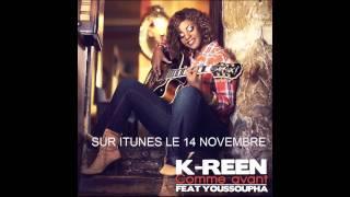 K-Reen feat. Youssoupha - Comme Avant