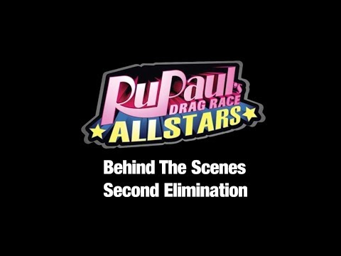 *SPOILER* 2nd Eliminated Queen RuPaul's All Stars 3: Behind the Scenes