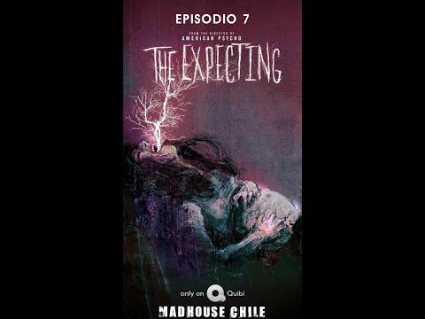 The Expecting (TV Series) - Episodio 7 -