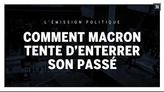 Video « L'Emission Politique » : comment Emmanuel Macron tente d'enterrer son passé MP3, 3GP, MP4, WEBM, AVI, FLV Agustus 2017