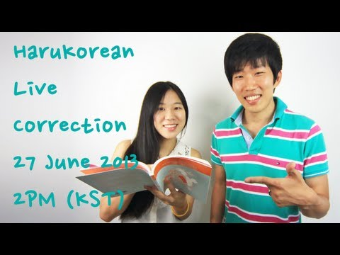 harukorean - We'll read your Korean sentences and make them sound more natural! Submit your sentences here: http://tinyurl.com/my8ha5y Join us for the live chat & live correction session on June 27th,...