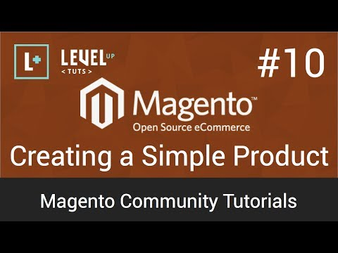 Magento Tutorial 10  Creating a Simple Product