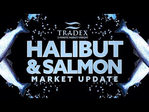 3MMI - Pacific Halibut and Salmon Market Update