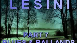 Blues & Ballands Mix Part 7 - Dimitris Lesini Greece