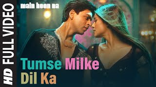 Video Tumse Milke Dilka Jo Haal [Full Song] | Main Hoon Na | Shahrukh Khan MP3, 3GP, MP4, WEBM, AVI, FLV Desember 2018