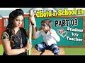 CHOTU KI SCHOOL LIFE PART 3 | TEACHER VSSTUDENT | Khandesh Comedy Video
