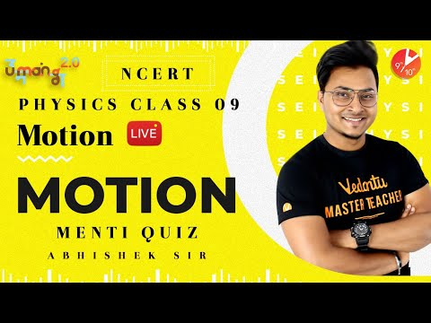 Motion L7 | Doubt & Menti Quiz | CBSE Class 9 Physics NCERT | Umang 2020 | Vedantu Class 9 and 10