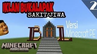MCPE PARODY INDONESIA   IKLAN BUKALAPAK (SAKIT JIWA) by OTONG AND FRIENDS