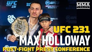 Video UFC 231: Max Holloway Post-Fight Press Conference - MMA Fighting MP3, 3GP, MP4, WEBM, AVI, FLV Desember 2018