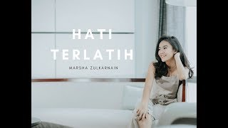 Marsha Zulkarnain - Hati Terlatih (Official Teaser)