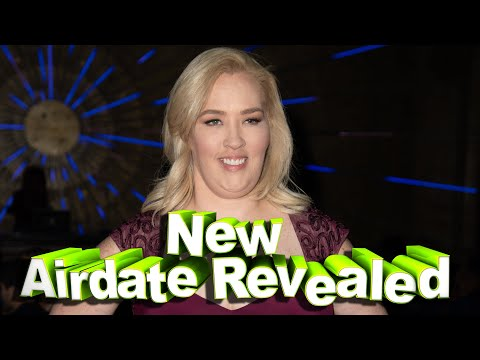 Mama June 2020 From Not to Hot – June Shares Major Update – New Airdate Revealed family crisis