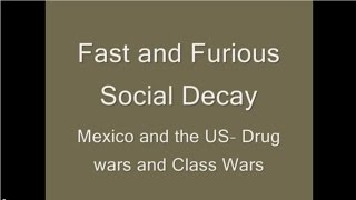 Nonton Fast and Furious Social Decay - Mexico and US Drug Wars and Class Wars Film Subtitle Indonesia Streaming Movie Download