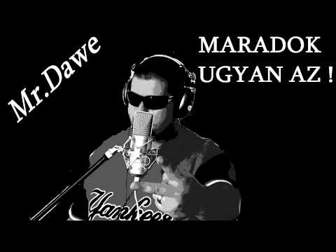 Mr Dawe (MARADOK UGYAN AZ)