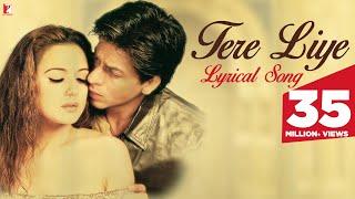 Video Lyrical: Tere liye Song with Lyrics   Veer-Zaara   Shah Rukh Khan   Preity Zinta   Javed Akhtar MP3, 3GP, MP4, WEBM, AVI, FLV November 2018