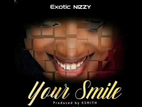 Exotic Nizzy-Your Smile