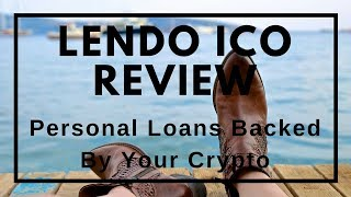 Lendo ICO Review - Instant Cash Loans Backed By Crypto